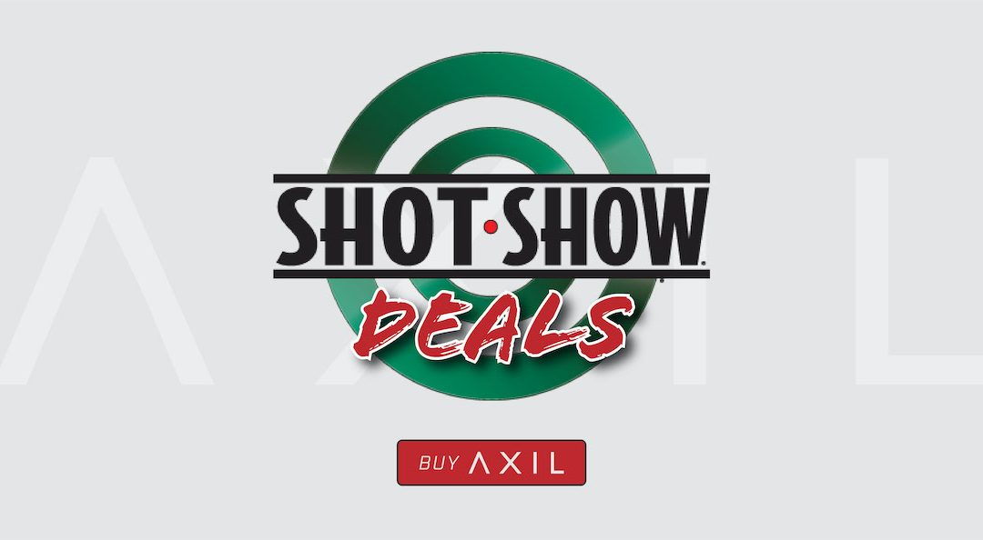 AXIL Shot Show Deals